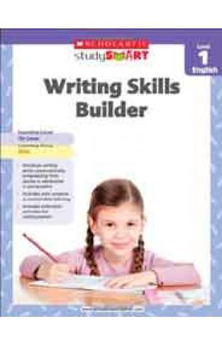 Scholastic Study Smart Writing Skills Builder Level 1 -
