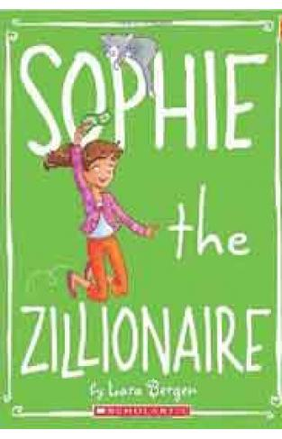 Sophie #4: Sophie the Zillionaire