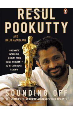 Sounding Off: The Memoirs of an Oscar Winning Sound Designer