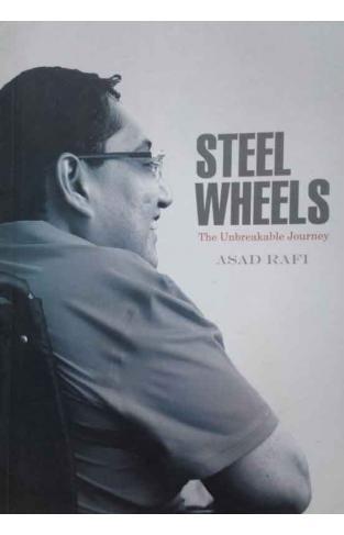 Steel Wheels The unbreakable Journey