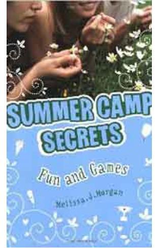 Summer Camp Secrets: Fun And Games