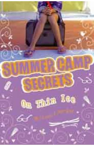 Summer Camp Secrets: On Thin Ice