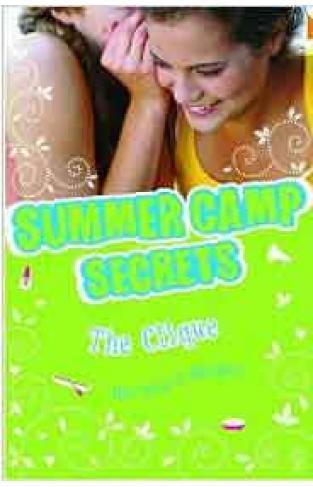 Summer Camp Secrets: The Clique