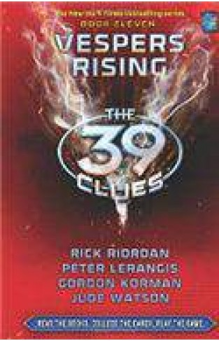 The 39 Clues Book 11 Vespers Rising