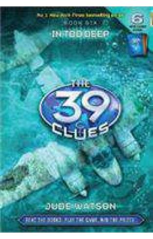 The 39 Clues Book 6 In Too Deep