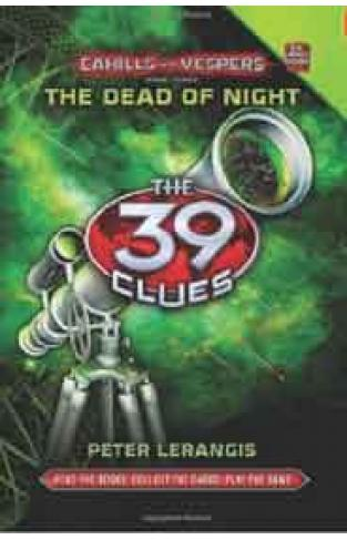 The 39 Clues Cahills vs Vespers Book 3: The Dead of Night