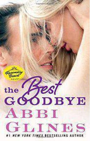 The Best Goodbye: A Rosemary Beach Novel The Rosemary Beach Series