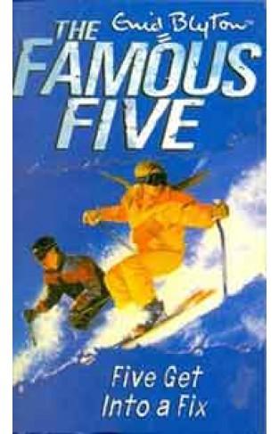 The Famous Five 17 Five Get into a Fix