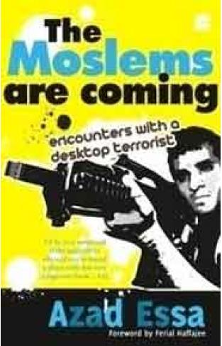 The Moslems are Coming: Encounters with a Desktop Terrorist :
