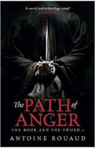 The Path of Anger :The Book and the Sword -