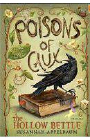 The Poisons of Caux: The Hollow Bettle Book I
