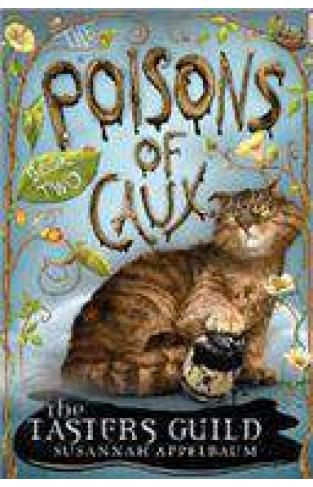 The Poisons of Caux: The Tasters Guild Book II