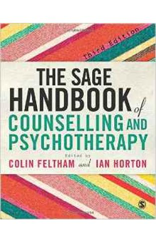 The SAGE Handbook of Counselling and Psychotherapy Sage Handbooks