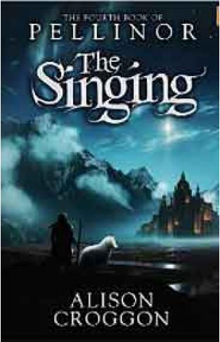 The Singing: The Fourth Book of Pellinor The Books of Pellinor