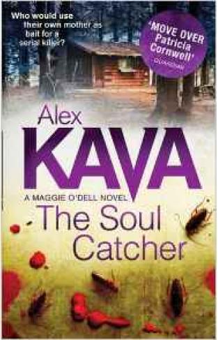 The Soul Catcher A Maggie ODell Novel