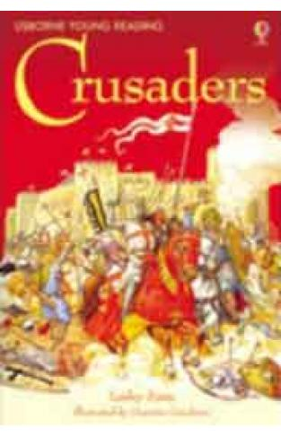 The Story of the Crusaders (Young Reading (Series 3)) (3.3 Young Reading Series Three (Purple))