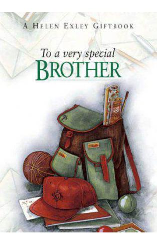 To a Very Special Brother