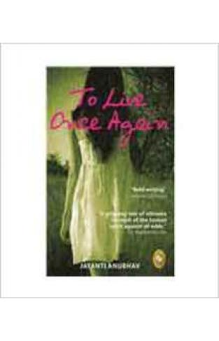 To Live Once Again