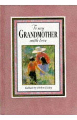 To My Grandmother With Love