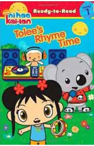 Tolees Rhyme TimeNi Hao KaiLan Ready to Read