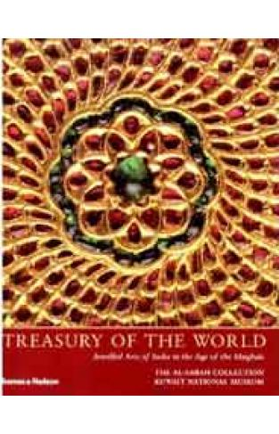 Treasury of the World: Jewelled Arts of India in the Age of the Mughals