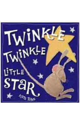 Twinkle Twinkle Little Star -