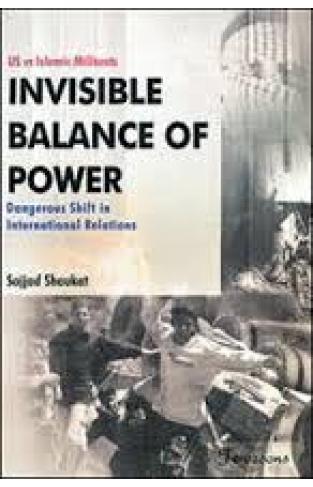 Us vs Islamic Militants Invisible Balance of Power