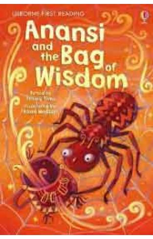 Usborne First Reading Level 1 Anansi and the Bag of Wisdom -