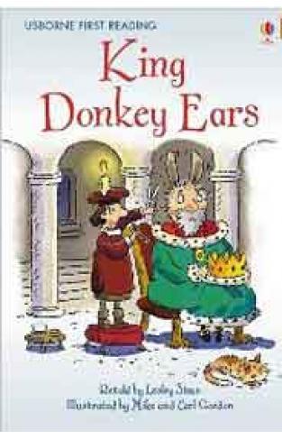 Usborne First Reading Level 2 King Donkey Ears