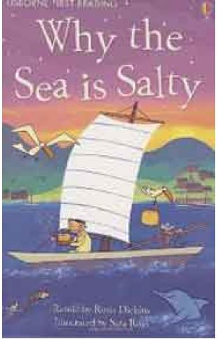 Usborne First Reading Level 4: Why Is The Sea Salty?