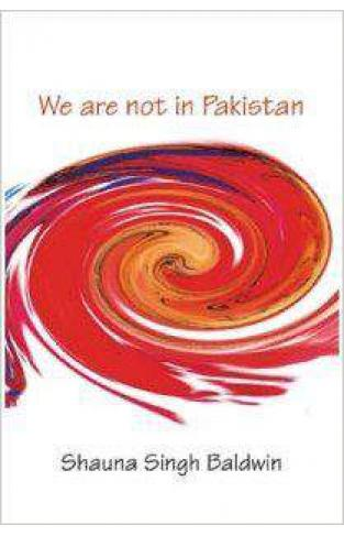 We Are Not In Pakistan