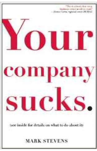 Your Company Sucks: Its Time To Declare War On Yourself
