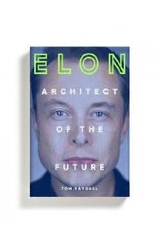 Elon: Architect of the Future