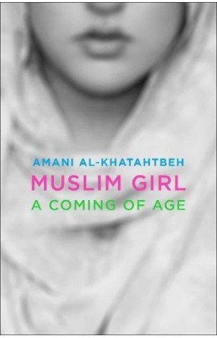 Muslim Girl: A Coming of Age Hardcover