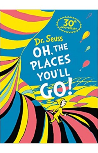 Oh, The Places You'll Go! - (HB)