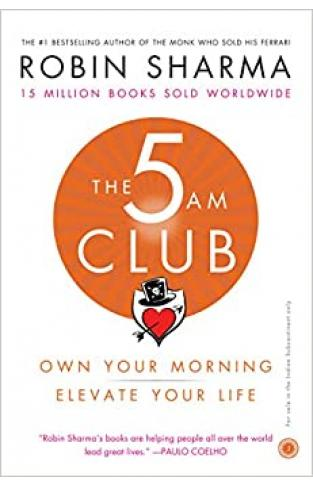 The 5 Am Club: Own Your Morning  - Paperback