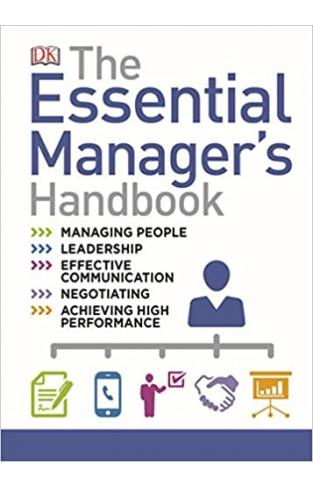 The Essential Managers Handbook: The Ultimate Visual Guide to Successful Management   - Hardcover