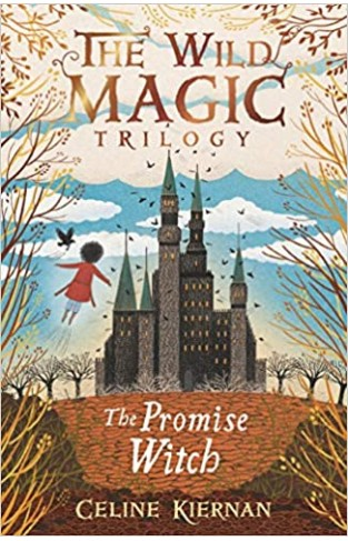 The Promise Witch (The Wild Magic Trilogy, Book Three) - Paperback