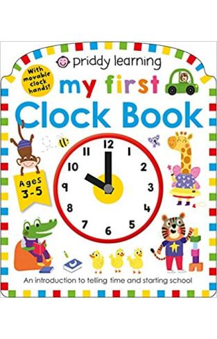 My First Clock Book (My First Priddy)