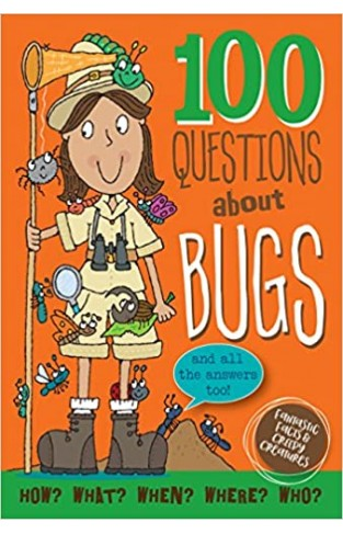 100 Questions About Bugs - Hardcover