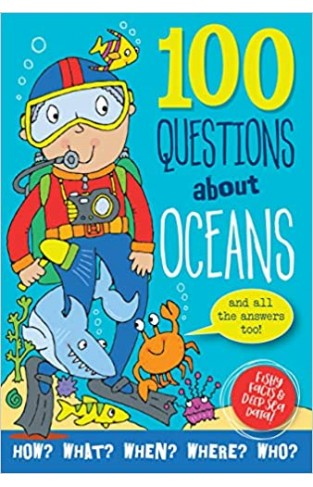 100 Questions About Oceans - Hardcover