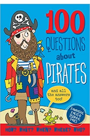 100 Questions About Pirates - Hardcover