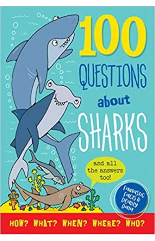 100 Questions About: Sharks - Hardcover
