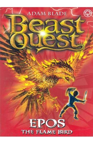 Beast Quest: Epos - The Flame Bird (Series 1 Book 6) - Paperback