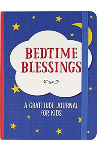 Bedtime Blessings: A Gratitude Journal for Kids - Hardcover
