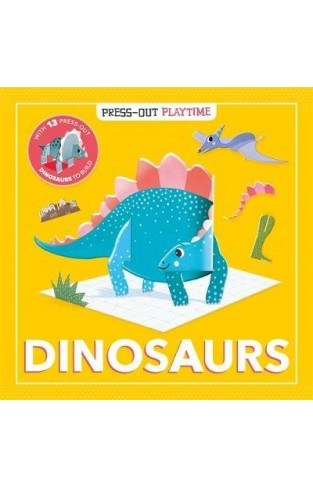 Dinosaurs: Press-out Playtime - Hardcover