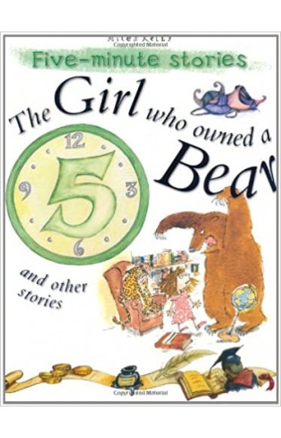 Five-minute Stories: The Girl who Owned a Bear and other stories - Paperback