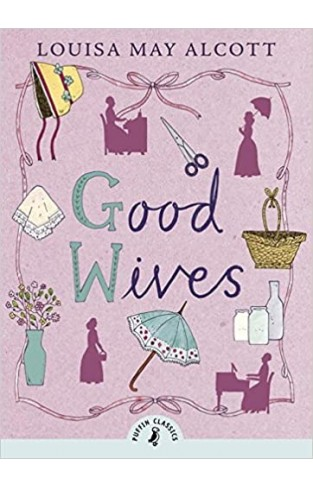 Good Wives (Puffin Classics) - Paperback