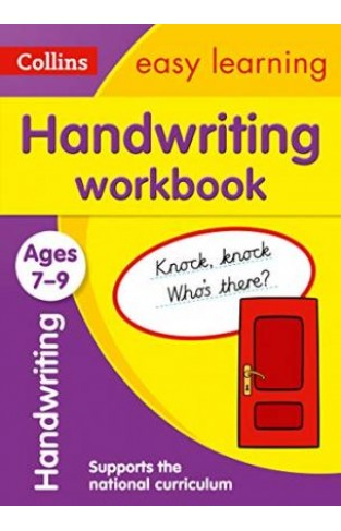 Handwriting Workbook Ages 7-9 : Ideal for Home Learning
