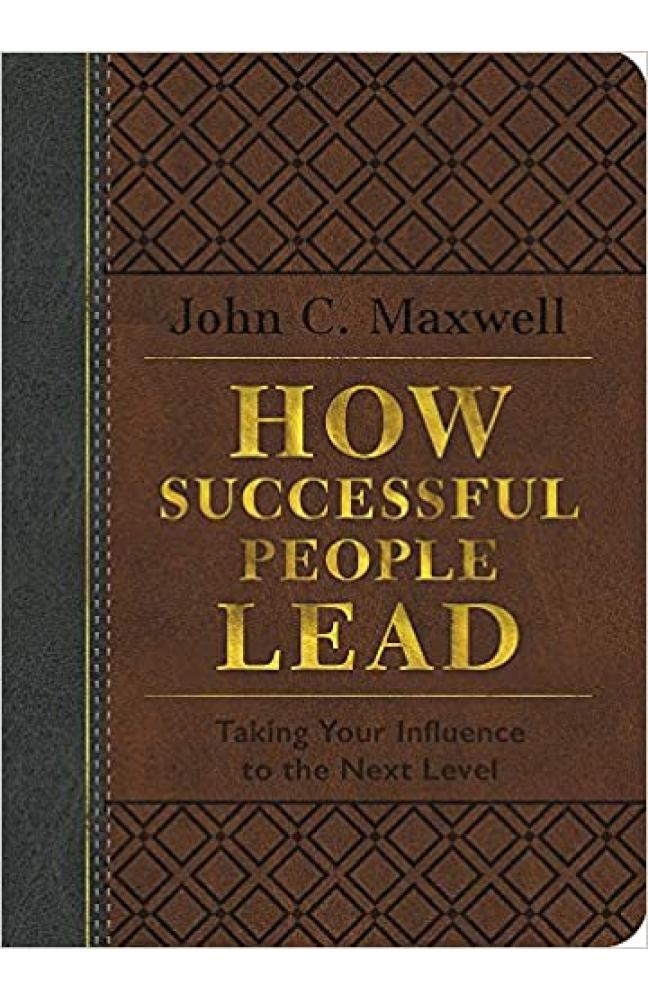 How Successful People Lead - Leather Bound